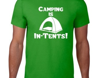 Camping TShirt, Camping is Intents, In Tents, Tee, Camping Gift, Funny TShirt, Camping T Shirt, Ringspun Cotton, Mens Plus Size