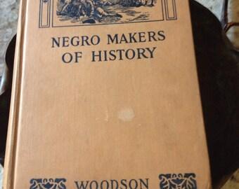1940's Rare Books/Negro Makers of History / Rare Antique Book/ Collectors Book/ Negro Makers of History/ Woodson Author