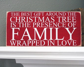 """12x6"""" The Best Gift Around the Christmas Tree Wood Sign"""