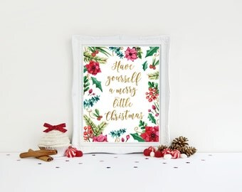 Christmas Decorations - Christmas Print - Christmas Decor - Merry Christmas Sign - Have yourself a merry little christmas - Christmas art