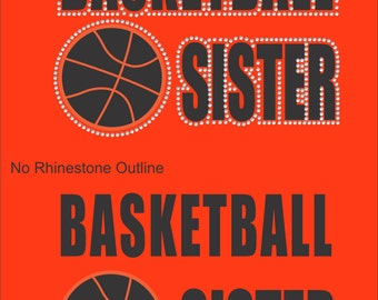 Vinyl Rhinestone Basketball Sister Short Sleeve T-Shirt Many Colors