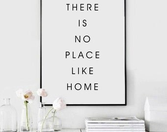 There is no place like HOME - Home Decor - Typography - Inspiration Print - Digital Print - Motivation Print - CUSTOM SIZE