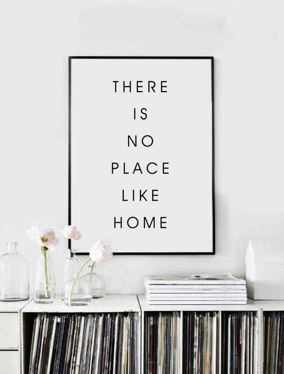 There is no place like home home decor typography for Places to get home decor