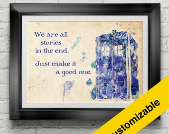 TARDIS Watercolor Poster - Doctor Who - We are all stories in the end