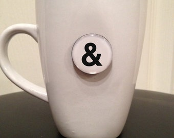 Quote | Mug | Magnet | Symbol '&' (Ampersand)