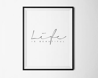 Life is Beautiful Poster, Life is beautiful, Life is Beautiful Print, Printable Art, La vie est belle, Life quote print, Life quotes