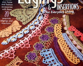 Edgings & Insertions For Everyday Living By Annie's Attic Crochet Pattern Booklet 2008