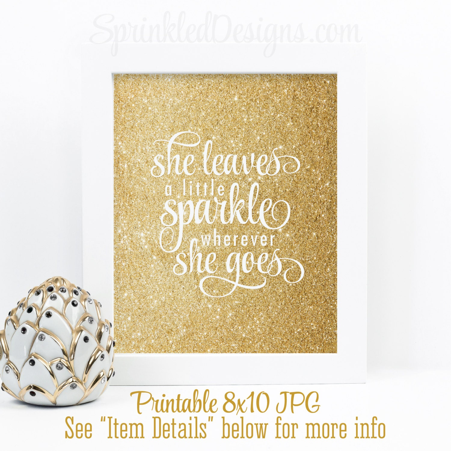 She leaves a little sparkle wherever she goes gold glitter - Sparkle wall decor ...