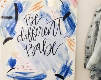 Be Different Babe Canvas