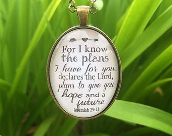 """Bible Verse Pendant Necklace """"For I know the plans I have for you, declares the Lord, plans to give you a hope and future. Jeremiah 29:11"""""""