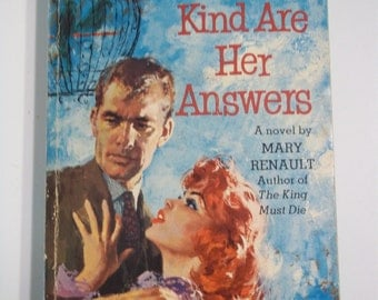 Kind Are Her Answers by Mary Renault Dell Books D308 1st Printing 1959 Vintage Romance Paperback