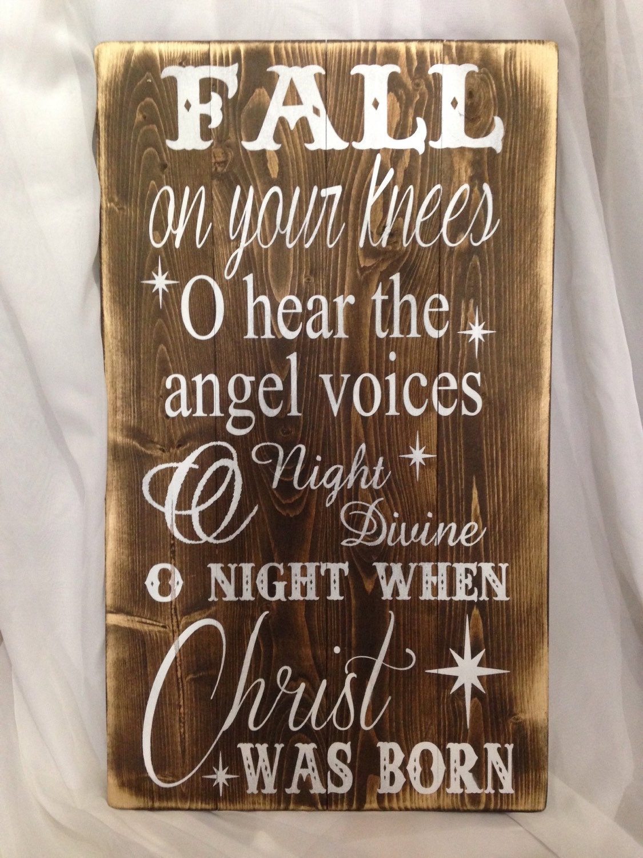 fall on your knees wood sign/ christian wood sign/ christmas