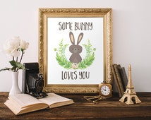 Bunny Print 5x7 8x10 Instant Download Some Bunny Loves You Nursery Printable Art Cabin Decor Rabbit Print Children's Room Decor Camping Art