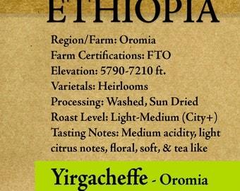 """Roasted Coffee - Ethiopia - Yirgacheffe - FTO - Washed - 8oz-5lb """"Roasted upon Order"""""""
