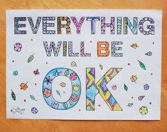 Everything will be ok, typographic A4 print: Printable colouring page, digital download