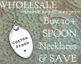 WHOLESALE Choose 10 Custom Stamped Spoon Necklaces