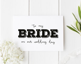 To My Bride On Our Wedding Day, Rustic Bride Wedding Day Card, Bride Wedding Card, Card For Bride Wedding Day, To My Bride On My Wedding Day