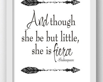 Though She Be But Little, She is Fierce Quotes, Shakespeare Digital Download Print, Shakespeare Prints, Shakespeare Play Quotes, Digital Art