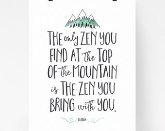 Zen quote, Buddha quote, buddhist decor art, zen decor, walk the path, printable, watercolor, zen you find at the top of the mountain
