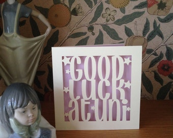 Good Luck at Uni Card,  Graduation , Personalised Card, University Card, Papercut, Congratulations, Good Luck, Leaving Card, Personalized