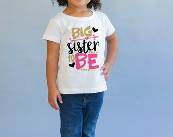 Big Sister To Be - Promoted To Big Sister - Big Sister Announcement - Pregnancy Reveal - Big Sister Little Sister - Big Sister Shirt