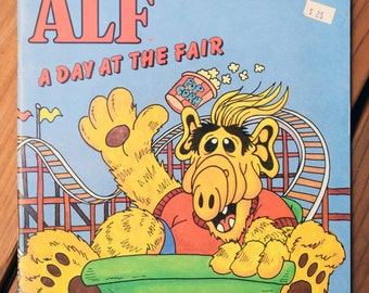ALF, A Day at the Fair/ALF and the Tanner Family/1987 Alien Productions/vintage children's paperback/Johnson Hill/Brian, Kate, Lynn, Willie