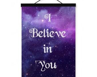 I believe in you // Print