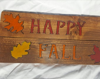 Happy Fall Wood Sign- Wood Burned and Hand Painted