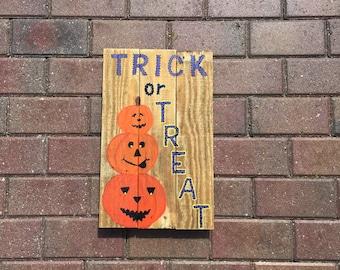 Halloween Sign, Jack-o-lanterns, Trick or Treat decor, Hand painted Halloween trick or treat Sign