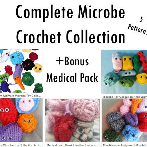 Complete Amigurumi Collection : Complete Microbe Crochet Collection + Bonus Medical Pack 5 ...
