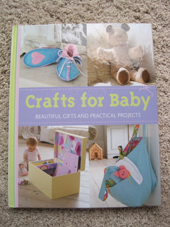 practical craft ideas crafts for baby beautiful gifts and practical projects 2735