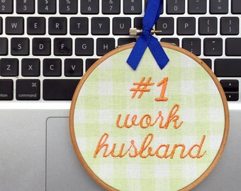 Work Husband Gift Idea - Cubicle Decor - Funny Embroidery Wall Hanging - Unique Gift for Coworker - Office Desk Accessories - Number One