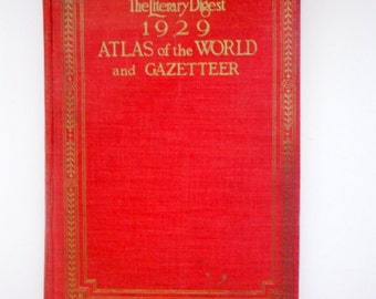The Literary Digest Atlas of the World and Gazetteer 1929