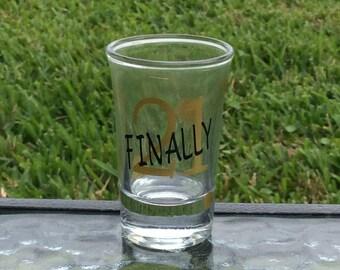 21st Birthday Shot Glass, Finally 21, 21st Birthday, Best Friend Gift, 21 Birthday Gift