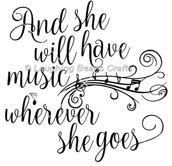 Download Song Quotes: She Will Have Music Svg & Dxf Cut File Digital Download For