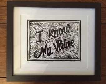 I Know My Value Linocut Print Limited Edition