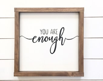 You are enough wood sign // Home Decor // Rustic Home Decor // farmhouse // Inspirational