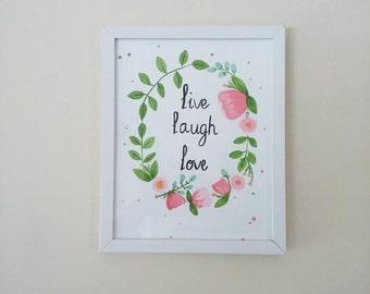 Live, Laugh, Love Water Colour Painting