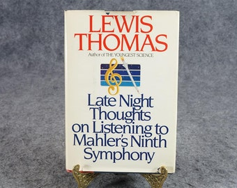 Late Night Thoughts On Listenning To Mahler's Symphony By Lewis Thomas C. 1983.
