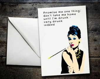Film Quotes - Birthday Card, funny card, humour - Breakfast at Tiffanys, Audrey Hepburn, Holly