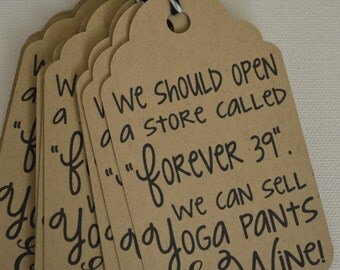 Forever 39 Wine Gift Tags - Yoga Pants and Wine - The Wine Collection