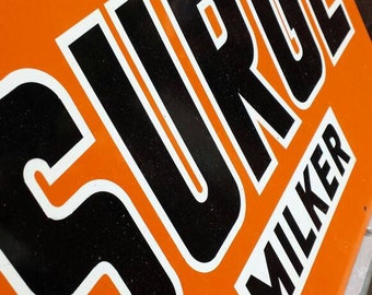 Vintage Orange Surge Milker Advertisement Metal Sign