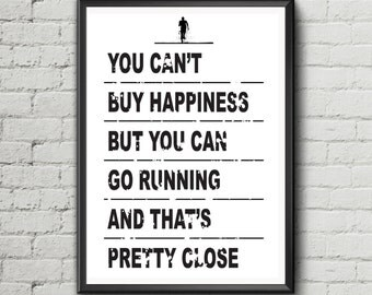 Climbing quote 'You can't buy happiness but you can go running' - poster print wall art motivation gift - Digital Download