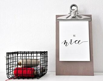 BE NICE - Postcard, black & white