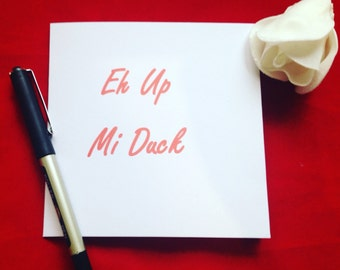 Eh Up Mi Duck, Derbyshire Inspired Card, Card For All Occasions, Northern Lingo, Card For Northerner, Hey Up Card, Birthday Card,