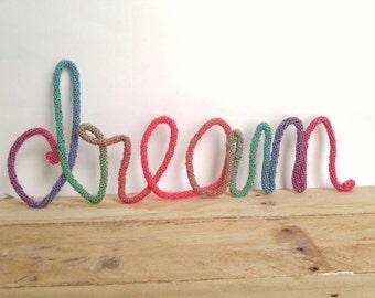 Wire Words, Wire Word Art, Word Wall Art, Yarn Wire Words, Custom Wire Signs, Dream Wall Art, Multi Colored Nursery Decor, Boy Room Wall Art
