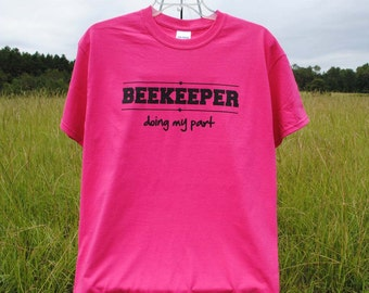 BEEKEEPER T-Shirt, Great Beekeeper Gift, Cool gift, Mother's Day, Christmas, Unique Gift, Beekeeping, Honey Bee, Cool Shirts, Anniversary