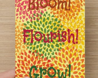 Bloom, Flourish, Grow! positivity greeting card Encouragement, you are magnificent, Empowerment, girls empowerment, girl power,