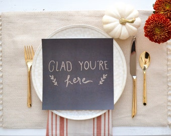 Glad You're Here --- Thanksgiving Table Setting Place Card