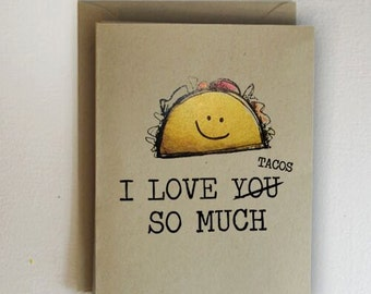 I Love You Tacos So Much Valentines Day Card